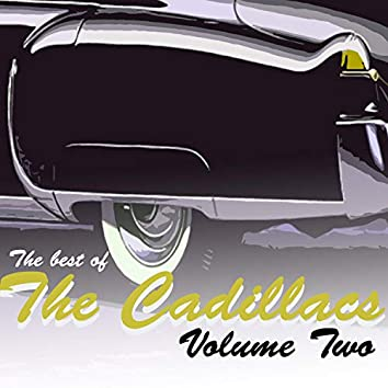 The Best of the Cadillacs, Vol. 2