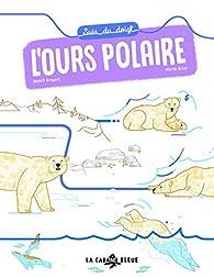 Suis du doigt l'ours polaire par Marta Orzel