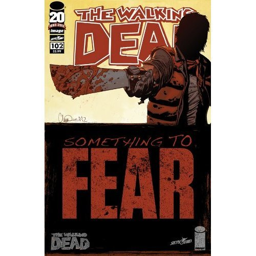 Walking Dead #102 'Something to Fear- Concludes'