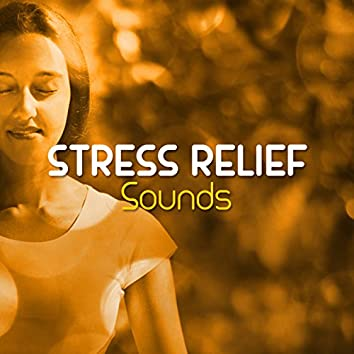 Stress Relief Sounds