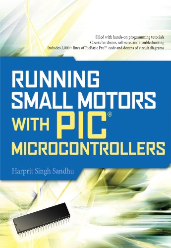 Running Small Motors with PIC Microcontrollers (English Edition)