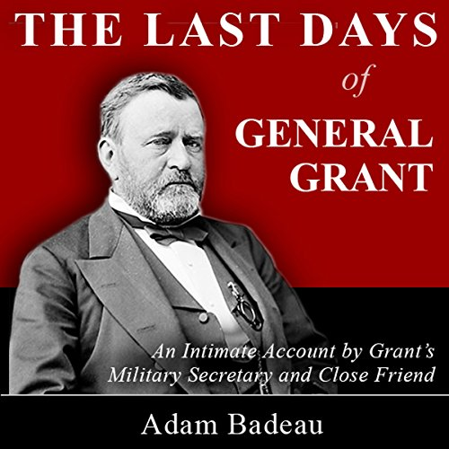 The Last Days of General Grant audiobook cover art