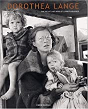 Dorothea Lange: The Heart and Mind of a Photographer