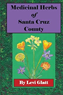 Medicinal Herbs of Santa Cruz County