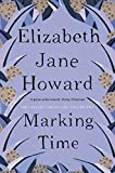 Marking Time (The Cazalet Chronicle Book 2) (English Edition)