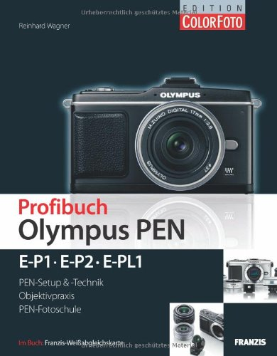 Profibuch Olympus PEN: E-P1, E-P2 & E-PL1
