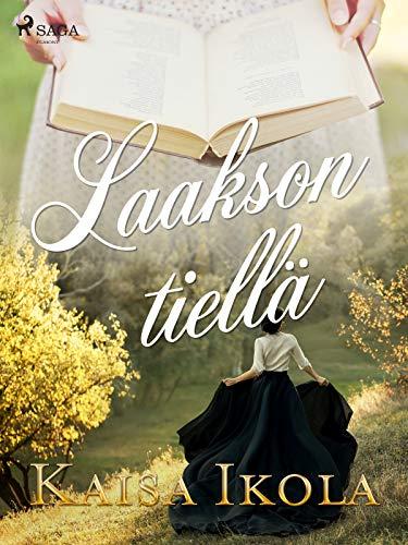 Laakson tiellä (Betty-kirjat) (Finnish Edition)