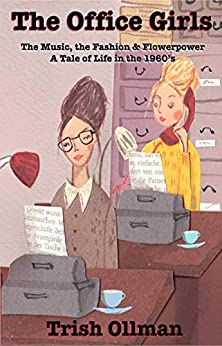 The Office Girls by [Trish Ollman]