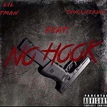No Hook (feat. MRQuel)