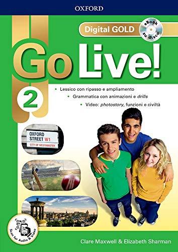 Go live! Digital gold. Per la Scuola media. Con e-book. Con espansione online: 2