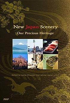 [Junior Chamber International Japan]のNew Japan Scenery (English Edition)