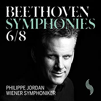Beethoven: Symphonies Nos. 6 & 8 (Live)