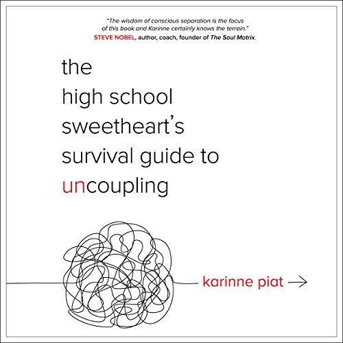 The High School Sweetheart's Survival Guide to Uncoupling cover art