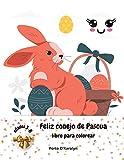 Feliz conejo de Pascua: Libro para colorear de Pascua para niños de 3 a 8 años | Una colección de páginas para colorear de huevos y conejos de Pascua ... colorear de huevos de Pascua | 50 diseños de