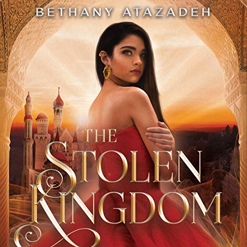 The Stolen Kingdom: An Aladdin Retelling Audiobook By Bethany Atazadeh cover art