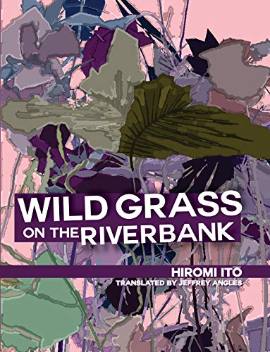 WILD GRASS ON THE RIVERBANK