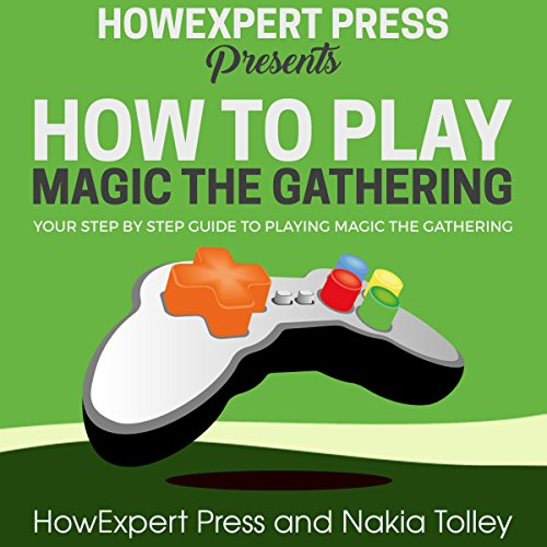 How to Play Magic the Gathering audiobook cover art