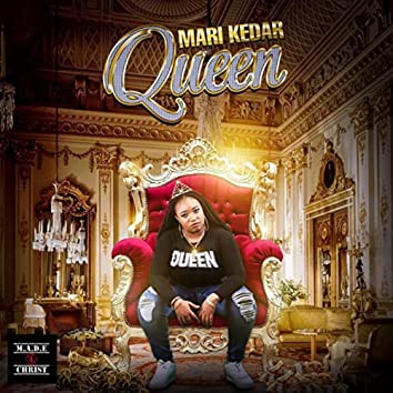 Queen (feat. Made 4 Christ & Chozen)
