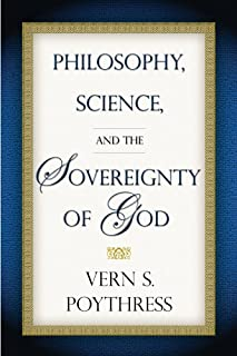 Philosophy, Science, and the Sovereignty of God