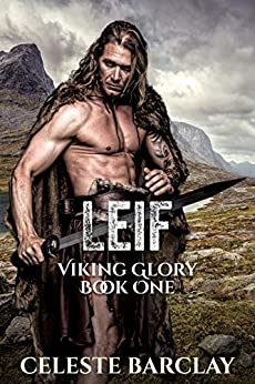 Leif (Viking Glory Book 1) by [Celeste Barclay]
