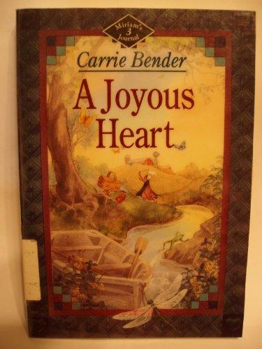 A Joyous Heart (Miriam's Journal)