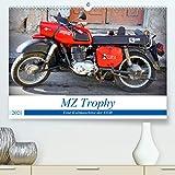 MZ Trophy - Eine Kultmaschine der DDR (Premium, hochwertiger DIN A2 Wandkalender 2021, Kunstdruck in Hochglanz)