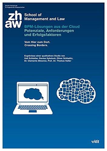 BPM-Lösungen aus der Cloud: Potenziale, Anforderungen und Erfolgsfaktoren