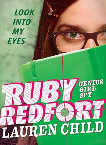Ruby Redfort Look Into My Eyes: 1
