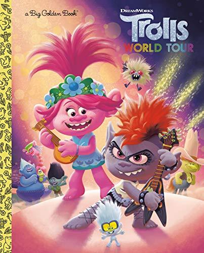 Trolls World Tour Big Golden Book (DreamWorks Trolls World Tour)