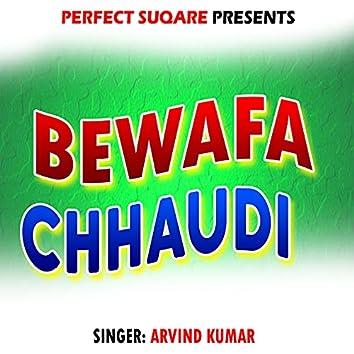 Bewafa Chhaudi