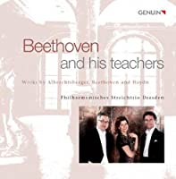 Beethoven and his teachers by Philharmonisches Streichtrio Dresden (2013-05-03)
