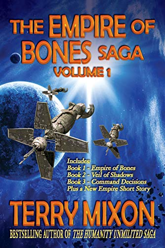 The Empire of Bones Saga Volume 1 (The Empire of Bones Saga Omnibuses) by Terry Mixon (Author)