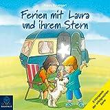 Ferien mit Laura und ihrem Stern - Lauras Ferien / Lauras erste Übernachtung / Laura und der Ferienhund, Kapitel 21