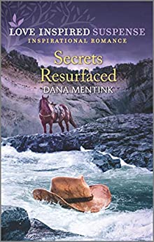 Secrets Resurfaced (Roughwater Ranch Cowboys Book 4) by [Dana Mentink]
