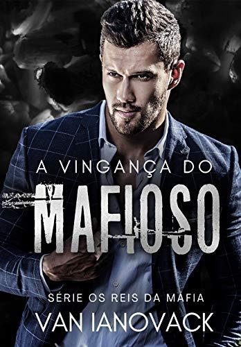 A Vingança do Mafioso