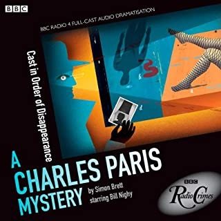 A Charles Paris Mystery: Cast in Order of Disappearance (BBC Radio Crimes) cover art