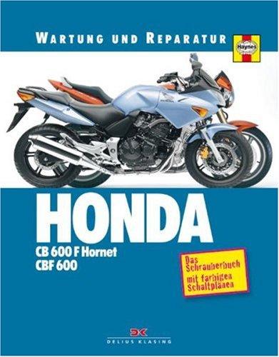 Honda CB 600 F Hornet / CBF 600: Wartung und Reparatur