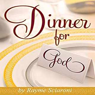 Dinner for God     An Inspirational and NEW New Age Story Filled with Creativity for a Spiritual Cuisine              By:                                                                                                                                 Rayme Scarioni                               Narrated by:                                                                                                                                 Rayme Scarioni                      Length: 8 hrs and 6 mins     6 ratings     Overall 3.2