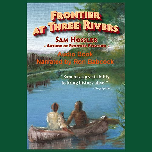 Frontier at Three Rivers audiobook cover art