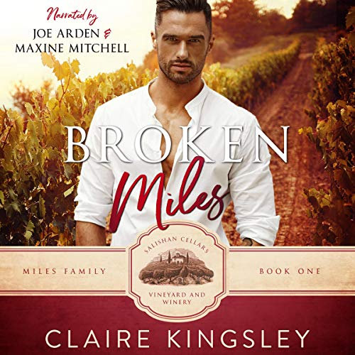 Broken Miles: A Second Chance Romance (The Miles Family, Book 1)