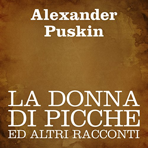 La donna di picche ed altri racconti [The Queen of Spades and Other Stories] audiobook cover art