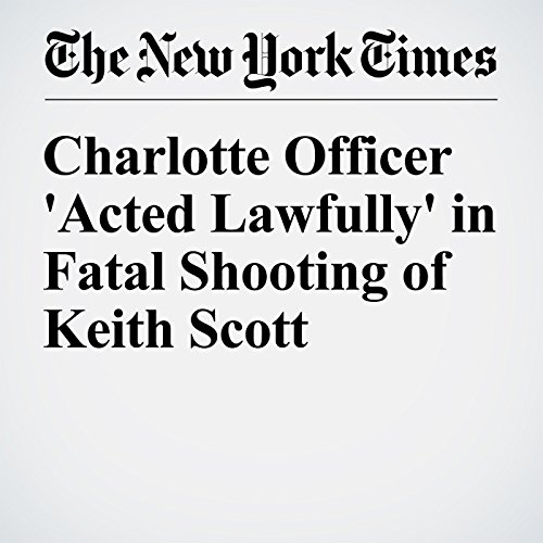 Charlotte Officer 'Acted Lawfully' in Fatal Shooting of Keith Scott cover art