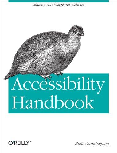 Accessibility Handbook: Making 508 Compliant Websites