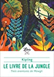 Le livre de la jungle - Trois aventures de Mowgli