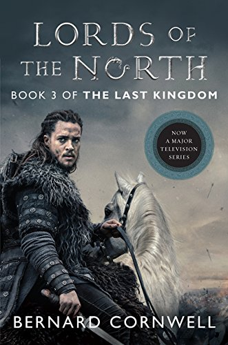 Lords of the North Tie-in: A Novel (Saxon Tales, Band 3)