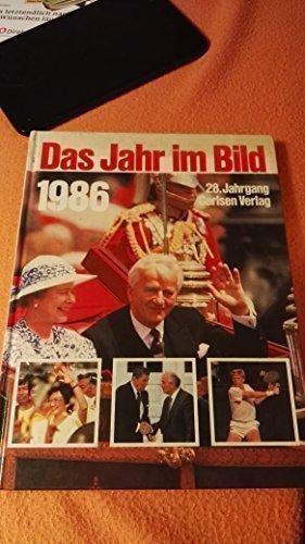 Das Jahr im Bild 1986 - 28. Jahrgang