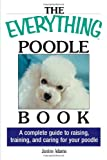 Everything Poodle dog training and care, paperback or kindle