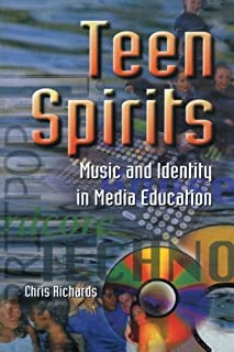 Teen Spirits: Music And Identity In Media Education