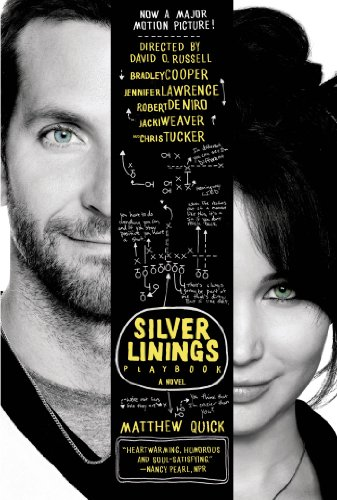 The Silver Linings Playbook: A Novel (English Edition)