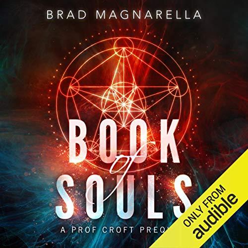 Book of Souls: A Prof Croft Prequel